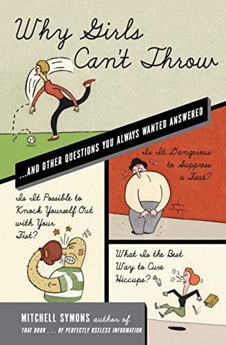 9780060835187: Why Girls Can't Throw: ...and Other Questions You Always Wanted Answered
