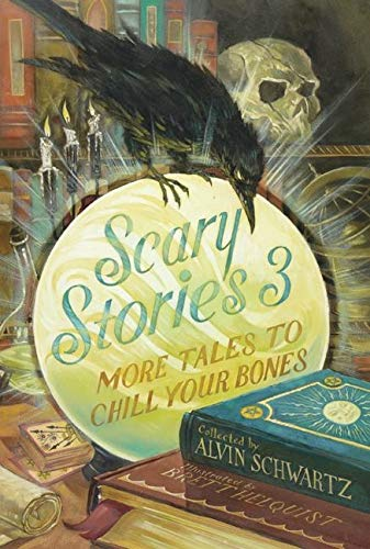 9780060835231: Scary Stories 3: More Tales to Chill Your Bones