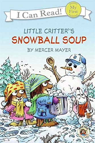 9780060835439: Snowball Soup (Little Critter, My First I Can Read)