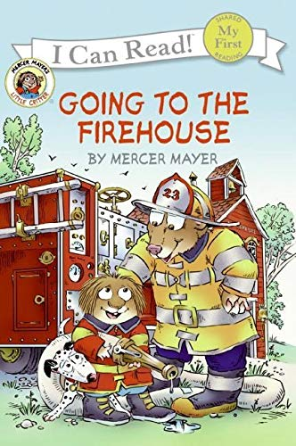 9780060835453: Little Critter: Going to the Firehouse (My First I Can Read)