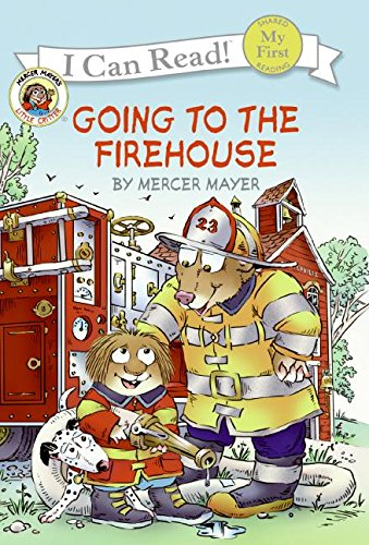 9780060835460: Little Critter: Going to the Firehouse (My First I Can Read)