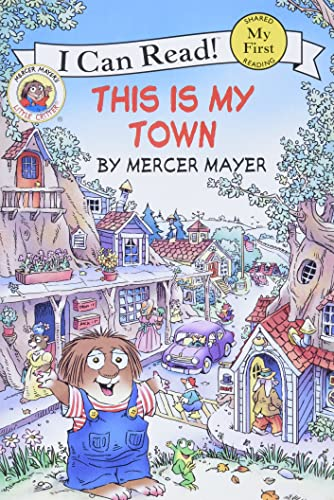 9780060835491: Little Critter: This Is My Town (My First I Can Read Little Critter's - Level Pre1)