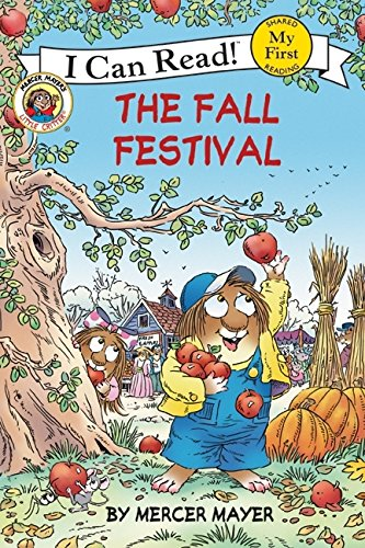 9780060835521: Little Critter: The Fall Festival (My First I Can Read)
