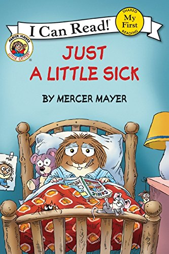 9780060835569: Little Critter: Just a Little Sick (My First I Can Read)