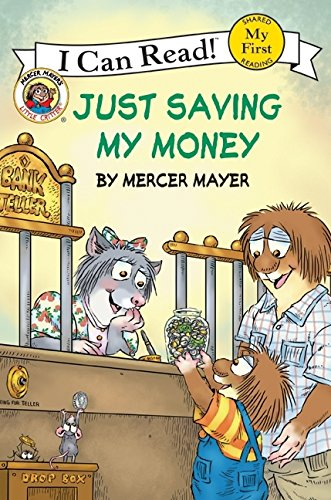 9780060835583: Just Saving My Money (My First I Can Read Little Critter's - Level Pre1 (Hardback))