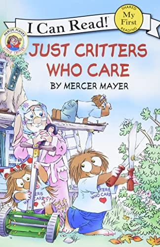 9780060835590: Just Critters Who Care (Mercer Mayer's Little Critter)