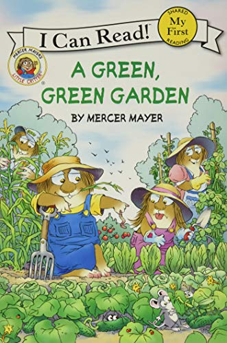 9780060835613: Little Critter: A Green, Green Garden (My First I Can Read)