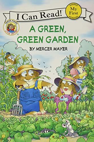 9780060835613: Little Critter: A Green, Green Garden (My First I Can Read)