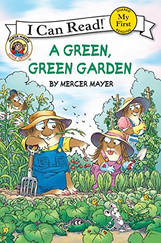 9780060835620: Little Critter: A Green, Green Garden (My First I Can Read)