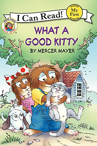 9780060835668: Little Critter: What a Good Kitty (My First I Can Read)