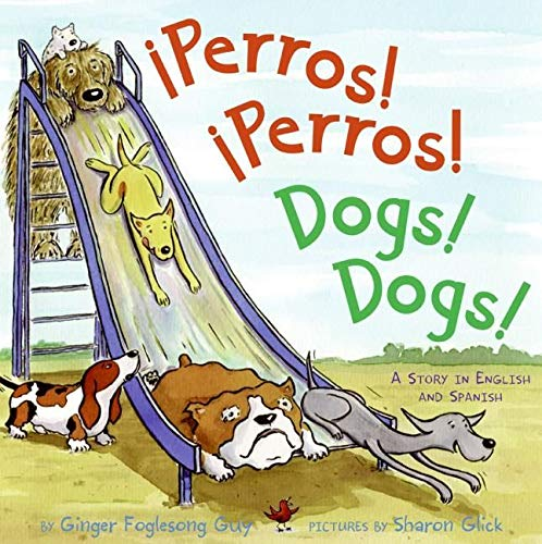 9780060835743: Perros! Perros!/Dogs! Dogs!: A Story in English and Spanish