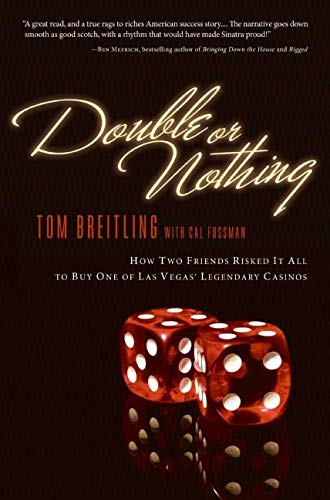 9780060835835: Double or Nothing: How Two Friends Risked It All to Buy One of Las Vegas' Legendary Casinos