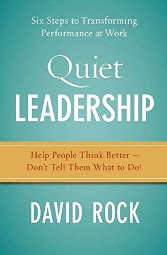 9780060835903: Quiet Leadership: Six Steps to Transforming Performance at Work