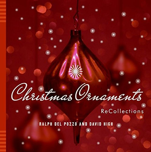 Christmas Ornaments: ReCollections: Del Pozzo, Ralph,