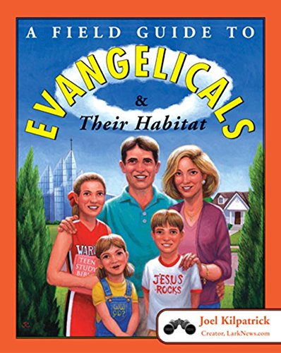 9780060836962: A Field Guide to Evangelicals and Their Habitat