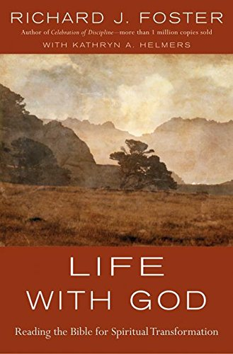 9780060836979: Life with God: Reading the Bible for Spiritual Transformation