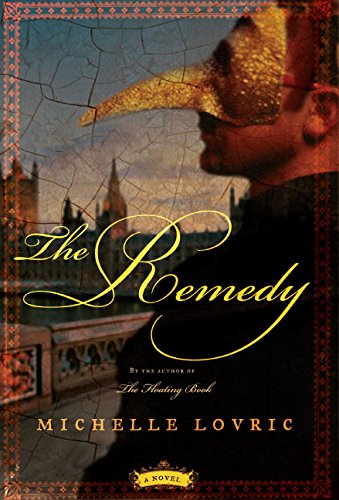 9780060837037: The Remedy: A Novel