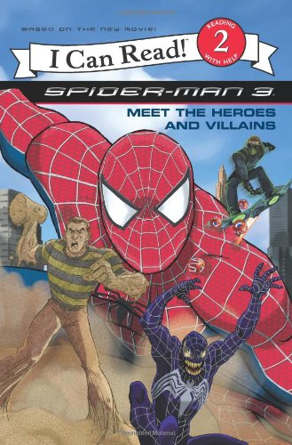 9780060837211: Spider-Man 3: Meet the Heroes and Villains (I Can Read - Level 2)
