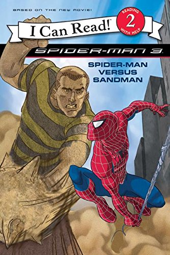9780060837228: Spider-Man 3: Spider-Man versus Sandman (I Can Read - Level 3 (Quality))