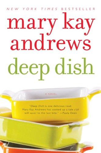 9780060837372: Deep Dish: A Novel
