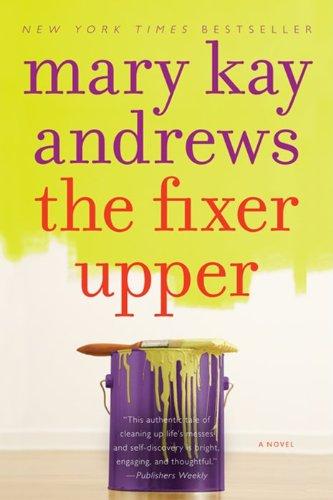 The Fixer Upper: Andrews, Mary Kay