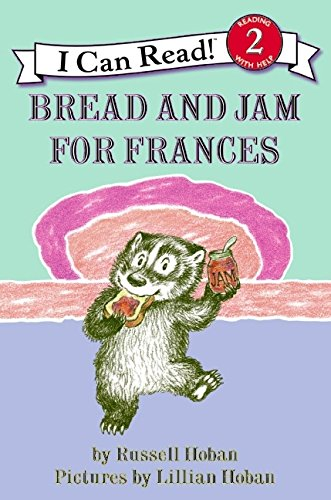 9780060838003: Bread and Jam for Frances (I Can Read. Level 2)