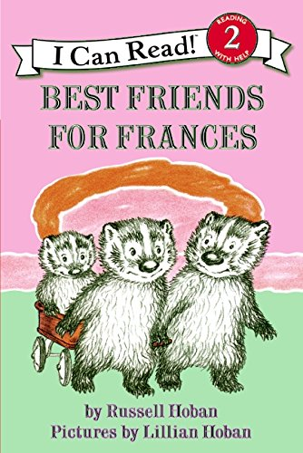 Best Friends for Frances (I Can Read! Reading with Help: Level 2): Hoban, Russell