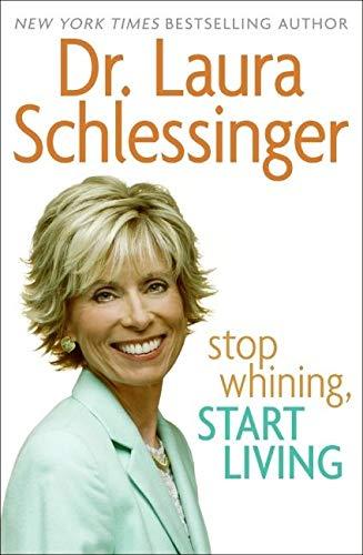 9780060838331: Stop Whining, Start Living