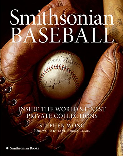 9780060838515: Smithsonian Baseball: Inside the World's Finest Private Collections