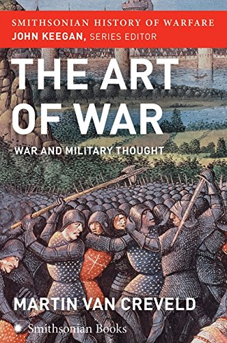 9780060838539: The Art of War (Smithsonian History of Warfare): War and Military Thought