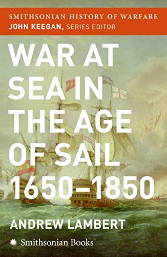 9780060838553: War at Sea in the Age of Sail (Smithsonian History of Warfare)
