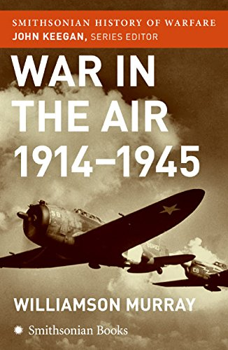 9780060838560: War in the Air 1914-45 (Smithsonian History of Warfare)