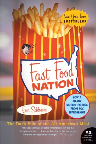 FAST FOOD NATION : THE DARK SIDE OF THE