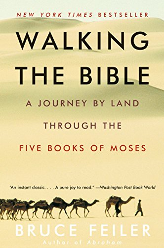 9780060838638: Walking the Bible: A Journey by Land Through the Five Books of Moses