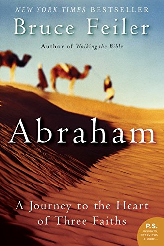 9780060838669: Abraham: A Journey to the Heart of Three Faiths