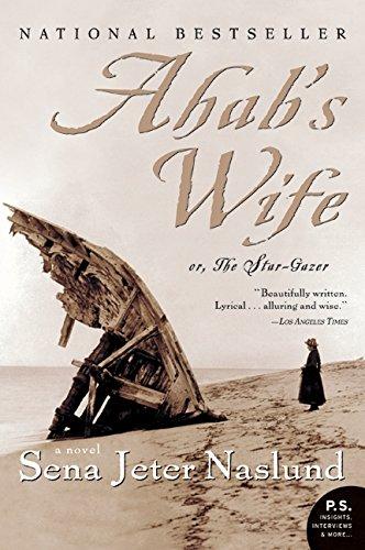 9780060838744: Ahab's Wife: Or, The Star-gazer: A Novel (P.S.)