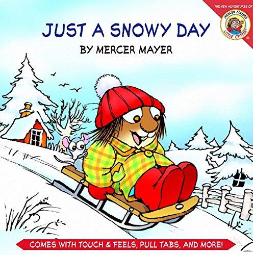 9780060838805: Little Critter: Just a Snowy Day (Mercer Mayer's Little Critter)