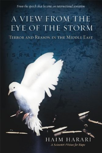 9780060839116: View from the Eye of the Storm: Terror and Reason in the Middle East