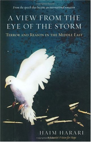 9780060839123: A View from the Eye of the Storm: Terror and Reason in the Middle East