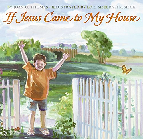 9780060839420: If Jesus Came to My House (Harperblessings)