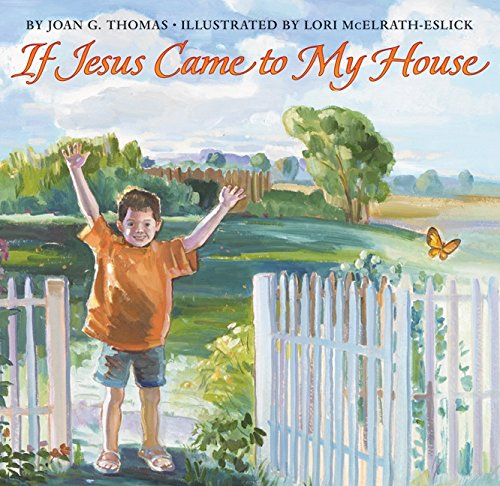 9780060839437: If Jesus Came to My House (reillustrated) (Harperblessings)