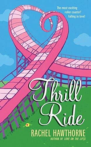 9780060839543: Thrill Ride