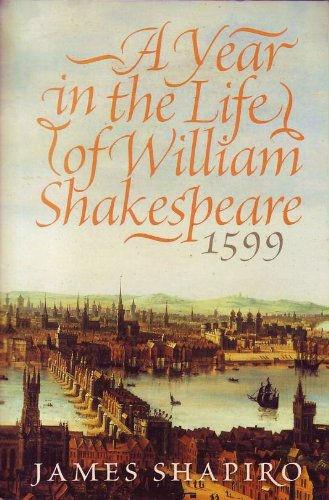 9780060839642: A Year in the Life of William Shakespeare