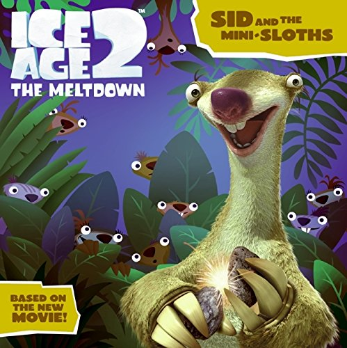 9780060839673: Ice Age 2: Sid and the Mini-Sloths (Ice Age 2: The Meltdown)