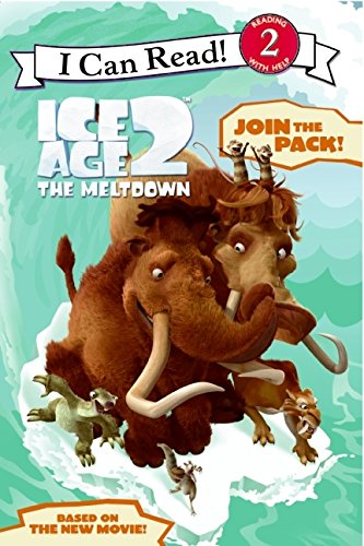 9780060839703: Ice Age 2: The Meltdown: Join the Pack! (I Can Read - Level 2 (Quality))