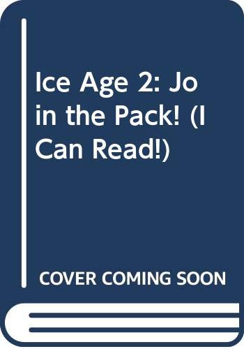 9780060839710: Ice Age 2: Join the Pack! (I Can Read)
