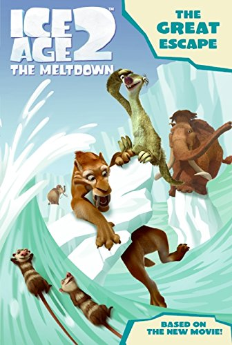 9780060839727: Ice Age 2: The Great Escape (Ice Age 2: The Meltdown)