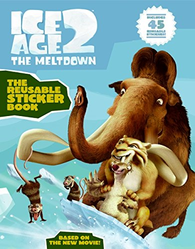 9780060839734: Ice Age 2 the Reusable Sticker Book with Sticker (Ice Age 2: the Meltdown)