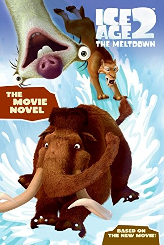 9780060839741: Ice Age 2: The Movie Novel (Ice Age 2 the Meltdown)