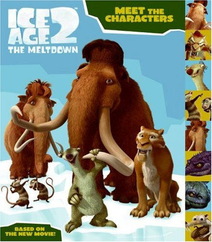 9780060839765: Meet the Characters (Ice Age 2: The Meltdown)